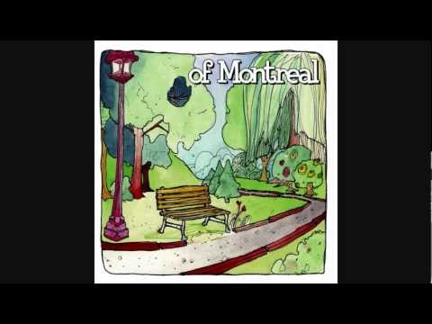 Of Montreal - It
