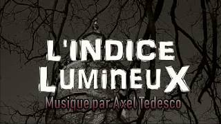 HORROR short film SOUNDTRACK by Axel Tedesco ( L'indice lumineux ).