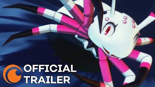 So I'm a Spider, So What? | A Crunchyroll Original | OFFICIAL TRAILER