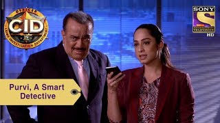 Your Favorite Character | Purvi, A Smart Detective | CID