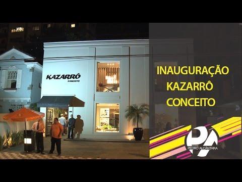 Inauguração Kazarrô Conceito