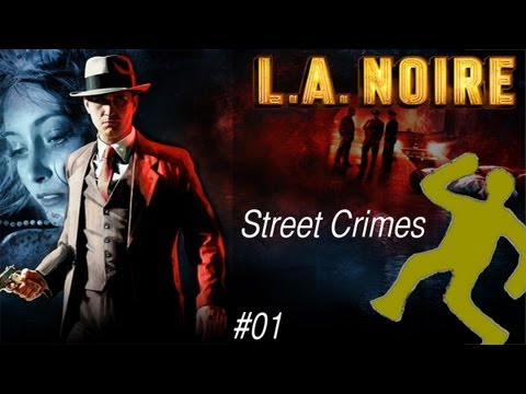 LA Noire | Traffic Desk Street Crimes | Amateur Hour