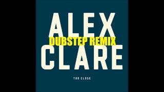 Alex Clare - Too Close (Fred's DUBSTEP REMIX) HQ + DL-Link