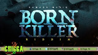 Born Killer Riddim - Instrumental (Damage Musiq)