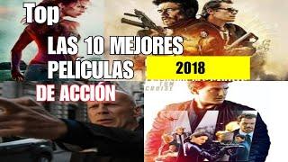 TOP 10 | LAS MEJORES PELÍCULAS DE ACCIÓN DE 2018( de momento)