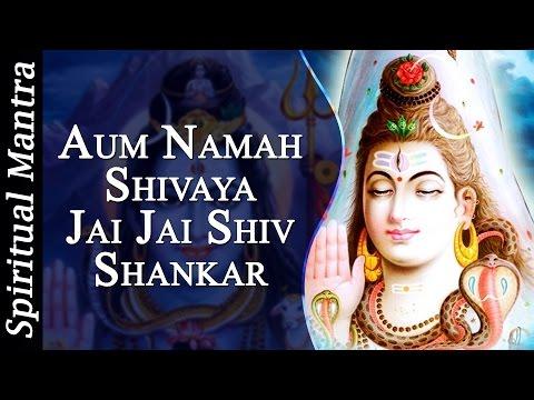 Aum Namah Shivaya Jai Jai Shiv Shankar