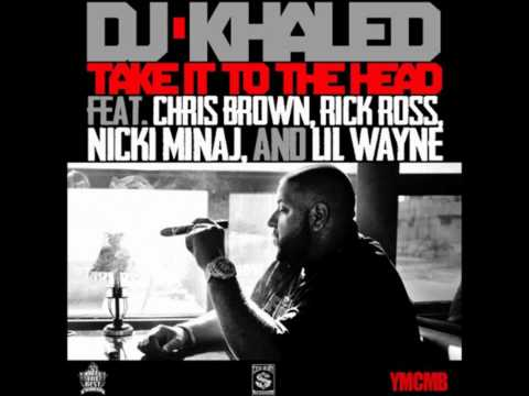 Take It To The Head Feat. Chris Brown, Rick Ross, Nicki Minaj And Lil Wayne video