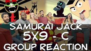 Samurai Jack - 5x9 C - Group Reaction