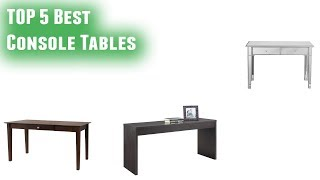 Best Console Tables  2019