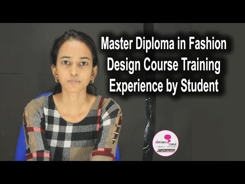 Master Diploma in Fashion Design Training Experience by Student