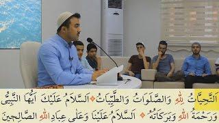 Dersimiz Kuran-ı Kerim - Ettehiyyatü Duâsı - Furkan Diler