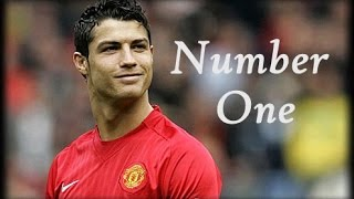 Cristiano Ronaldo ● Number One - Manchester United ● HD