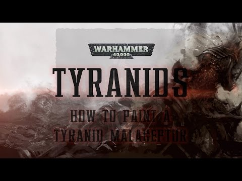 How to paint a Tyranid Maleceptor.