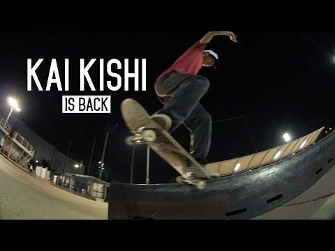 Kai Kishi is back - Hashimoto Skatepark