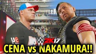 WWE 2K17 - JOHN CENA vs SHINSUKE NAKAMURA!! (Dream Match! Full Match Gameplay!!)