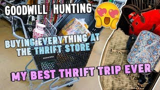 BUYING EVERYTHING AT THE THRIFT STORE | MY BEST THRIFT TRIP EVER | GOODWILL HUNTING EP. 386