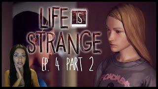 KILL CHLOE!?! - LIFE IS STRANGE - Ep 4 - Part 2
