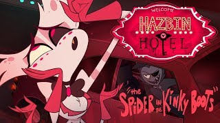 "HAZBIN HOTEL -(CLIP)- ""The Spider in the KinkyBoots"" NOT FOR KIDS!"