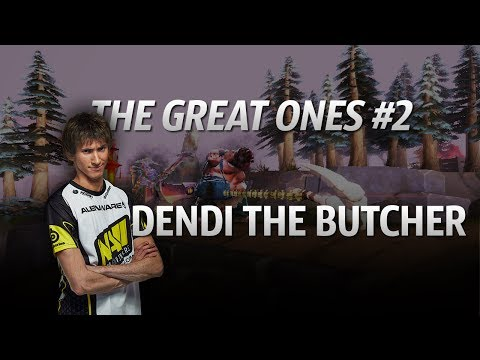The Great Ones #2 - Dendi the Butcher