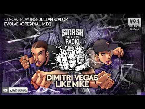 Dimitri Vegas & Like Mike - Smash The House Radio #94
