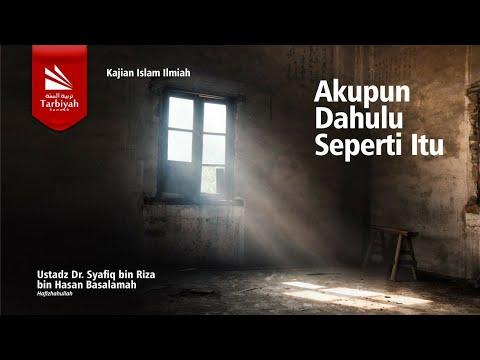 Tabligh Akbar : AKUPUN DAHULU SEPERTI ITU | Ustadz Dr. Syafiq Riza Basalamah, M.A