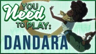 You Need To Play Dandara