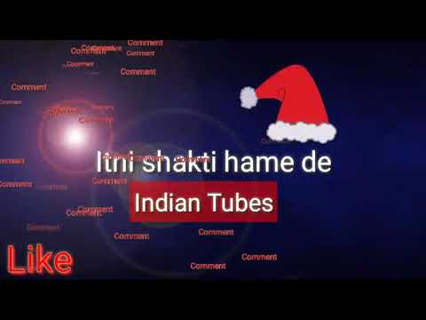 Itni Shakti Hame Dena Data New Whatsapp Status Video By Indian Tubes
