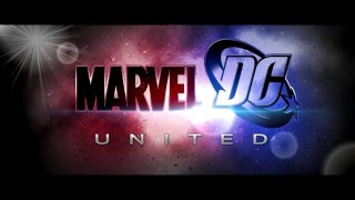 Marvel and Dc United Teaser