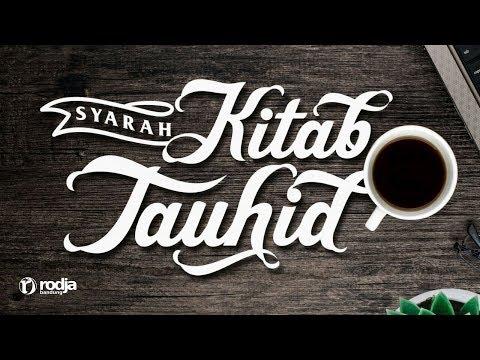 Syarah Kitab Tauhid | Iman Kepada Malaikat(Lanjutan) | Ustadz Abu Haidar As-Sundawy