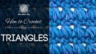 How to Crochet the Triangles Stitch
