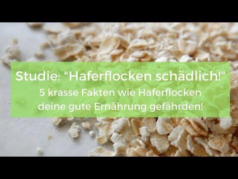 Studie: Haferflocken schädlich. 5 krasse Fakten wie Haferflocken deine gute Ernährung gefährden