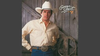 George Strait Nobody In His Right Mind Would've Left Her