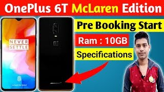 OnePlus 6T McLaren Edition Pre booking | Oneplus 6t McLaren specifications | salute to speed