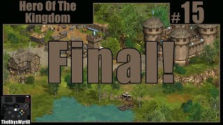 Hero Of The Kingdom Playthrough | Part 15 [Final]