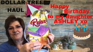 DOLLAR TREE HAUL AWESOME FINDS  APRIL 24 2019 Birthday Wishes for my daughter ASHLEY xo