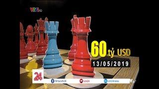 Căng thẳng bàn cờ thương mại Mỹ- Trung | VTV24