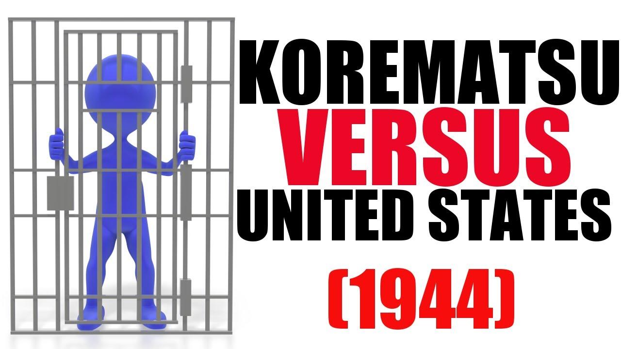 korematsu v the united states essay