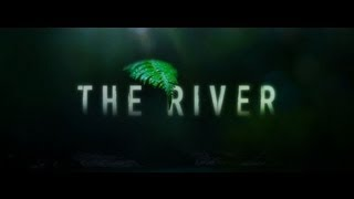 The River (TV Serie (2012) - Official Trailer