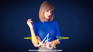 Download Lagu Taylor Swift - Delicate [AFG Remix] Gratis STAFABAND