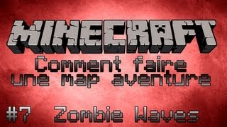 "Minecraft Tuto [FR] Comment faire une map aventure - Part 7 - Salle ""Zombie Waves"""