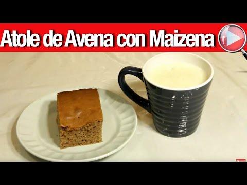 Atole de Avena con Maizena - Recetas en Casayfamiliatv