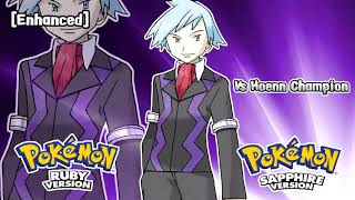 Pokémon Ruby/Sapphire/Emerald - Champion Battle Theme [Enhanced]