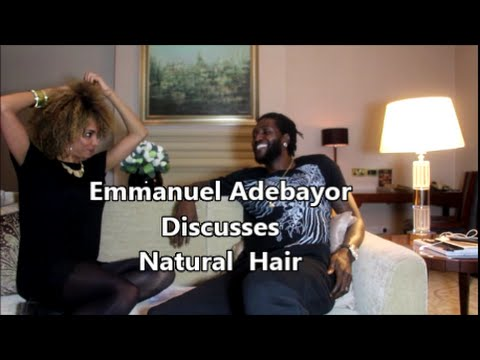 Emmanuel Adebayor Discusses Natural Hair | Women with Weave | Racist Remarks