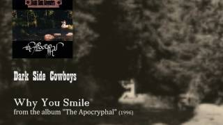 Watch Dark Side Cowboys Why You Smile video
