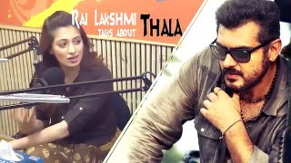 Actress Raai Lakshmi (Lakshmirai) about Thala...