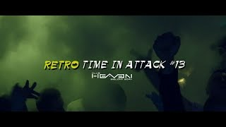 Retro Time In Attack #13 - Heaven Zielona Góra