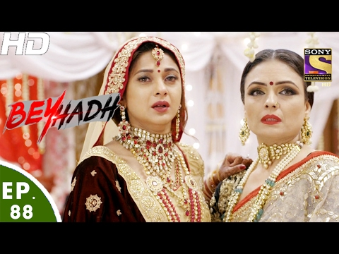Beyhadh - बेहद - Ep 88 - 9th Feb, 2017 thumbnail