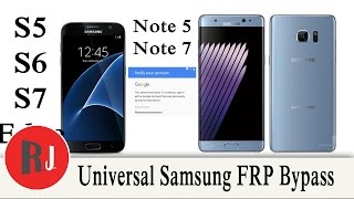 Universal Samsung Galaxy s6 s7 note 5 note 7 FRP bypass for all Samsung devices