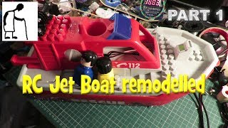 RC Jet Boat remodelled PART 1