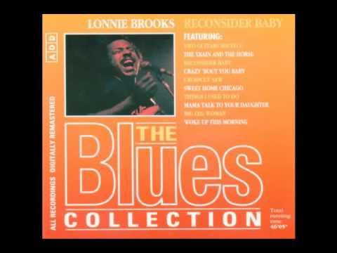 Lonnie Brooks - Reconsider Baby (Full Album)